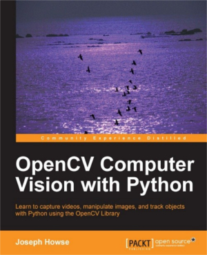 OpenCV Computer Vision with Python Book